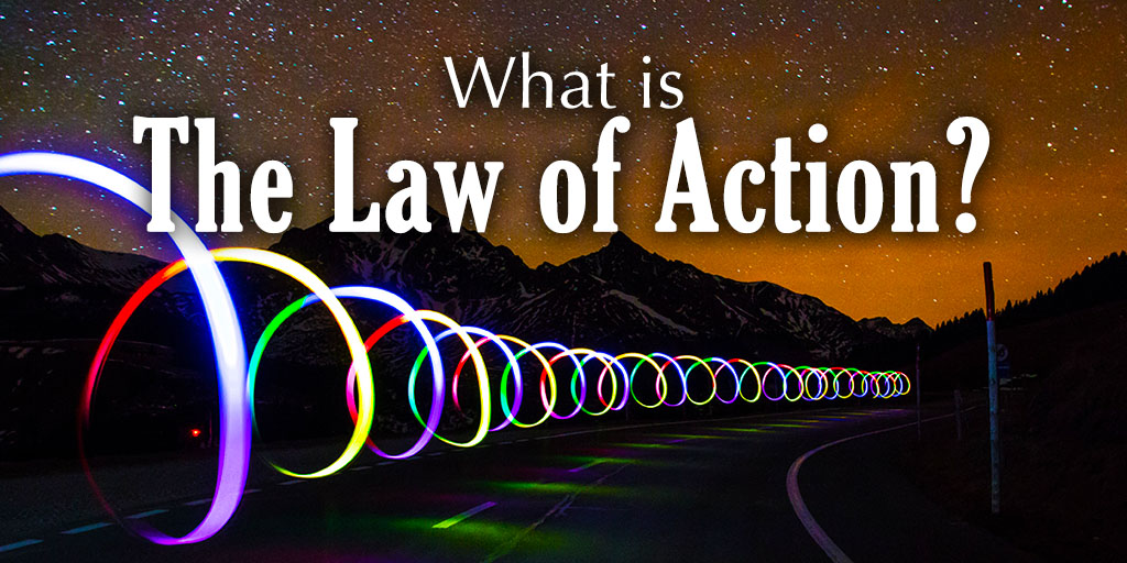 What Is the Law of Action?