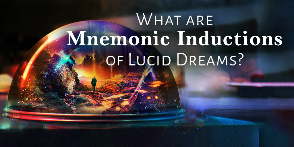 What are Mnemonic Inductions of Lucid Dreams?