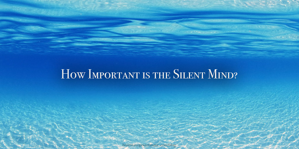 How Important is the Silent Mind?