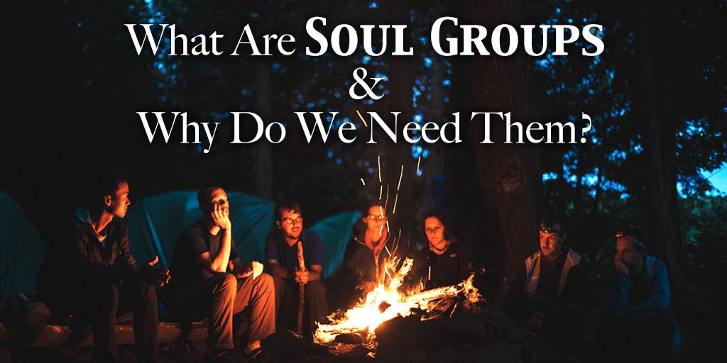 What Are Soul Groups and Why Do We Need Them?