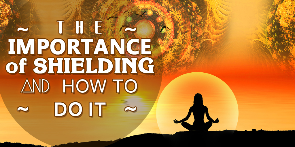 The Importance of Shielding and How To Do It