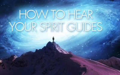 How To Hear Your Spirit Guides