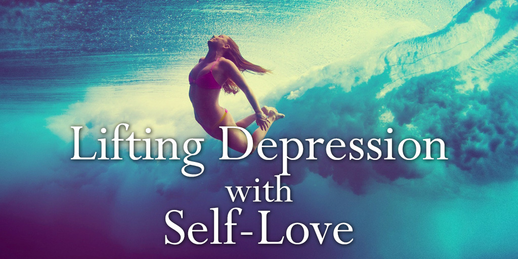 Lifting Depression with Self-Love