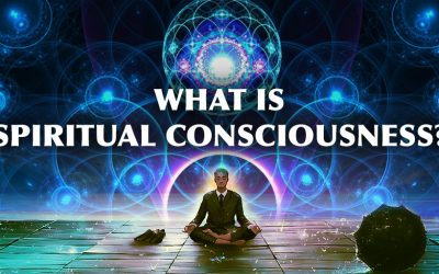 What is Spiritual Consciousness?